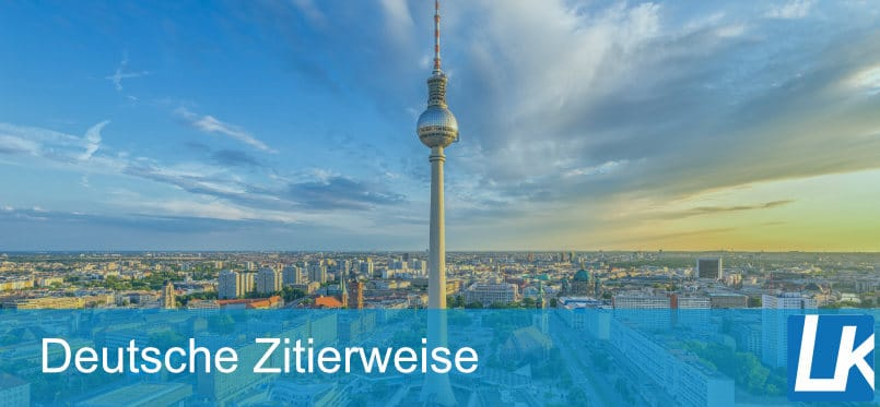 Deutsche Zitierweise - Zitieren nach den Regeln der deutschen Zitierweise