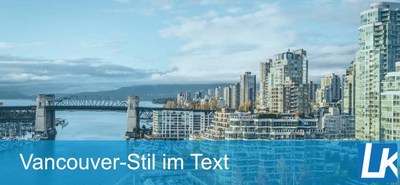 Wie funktioniert der Vancouver-Style im Text?